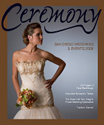 Click image to see the article as it appears in Ceremony Magazine in San Diego.